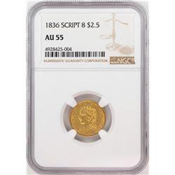 1836 Script 8 $2 1/2 Classic Head Quarter Eagle Gold Coin NGC AU55