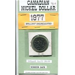 1977 CANADIAN NICKEL DOLLAR - UNCIRCULATED - SCARCER DATE