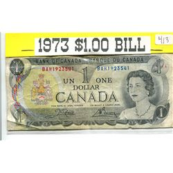 1973 $1.00 BANK NOTE - CENTENNIAL YEAR ISSUE