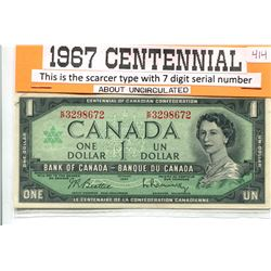 1967 $1.00 BANK NOTE - CENTENNIAL YEAR ISSUE