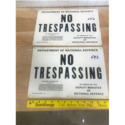 2 NO TRESPASSING SIGNS - NEW OLD STOCK
