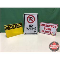"Signs (3) - Alum Single Sided : Emergency Burn Blanket 10""x14"" & Caution 10"" x 14"" & No Parking 18"""
