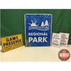 "Signs (4) - Alum Single Sided : Regional Park 30"" x 24"" & (2) Bird Sanctuary Boundary No Hunting 13"""