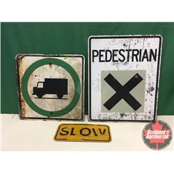 """Signs (3) - Metal Single Sided : Truck Route 24"""" x 24"""" & Slow 9"""" x 18"""" & Pedestrian Crossing 30"""" x 2"""