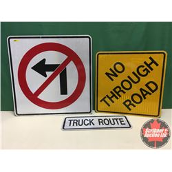 """Signs (3) - Alum Single Sided - Reflective : No Turn 30"""" x 30"""" & No Through Road 24"""" x 24"""" & Truck R"""