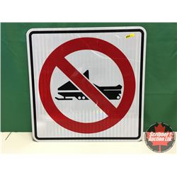"""Sign - Alum Single Sided - Reflective : No Snow Mobiling 24"""" x 24"""""""