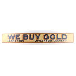 1930s Helena Montana We Buy Gold Double Sided Sign