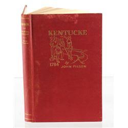 Kentucke and Daniel Boone 1784 by John Filson