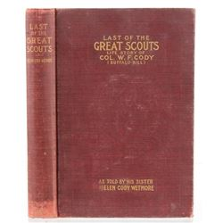 1899 Last of the Great Scouts by Helen Wetmore