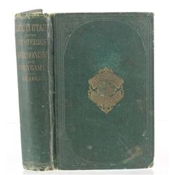 1870 1st Ed. Mysteries and Crimes of Mormonism