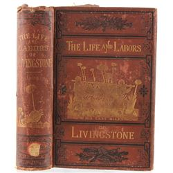 1875 1st Ed. The Life and Labors of Livingstone