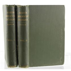 North American Indians Volumes I & II by Catlin
