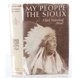 My People, The Sioux 1928 First Edition