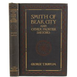 1906 1st Ed. Smith of Bear City by George Buffum