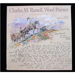 Charles M. Russell, Word Painter Letters 1887-1926