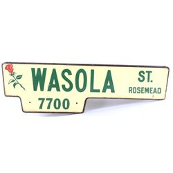 Wasola St. Rosemead, CA Double Sided Metal Sign