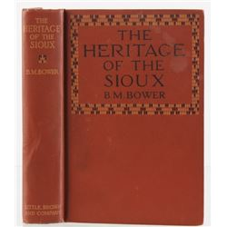 1916 1st Ed The Heritage of the Sioux by BM Bower