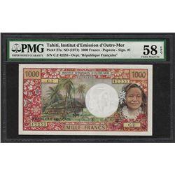1971 Institut d'Edmission Tahiti 1000 Francs Note Pick 27a PMG Choice About Unc 58EPQ