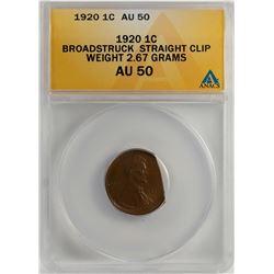 1920 Lincoln Wheat Cent Coin Broadstruck Straight Clip Error ANACS AU50