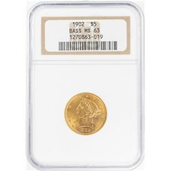 1902 $5 Liberty Head Half Eagle Gold Coin NGC MS63 Bass Collection