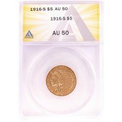 1916-S $5 Indian Head Half Eagle Gold Coin ANACS AU50