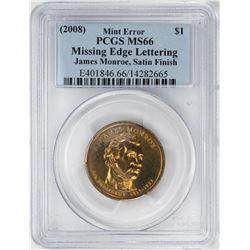 2008 $1 Monroe Presidential Coin Missing Edge Lettering Error PCGS MS66 Satin Finish