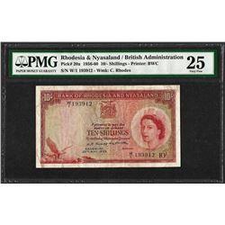 1956-60 British Admin. Rhodesia & Nyasaland 10 Shillings Note PMG Very Fine 25