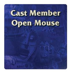 "Cast Member ""Open Mouse"" Sign."