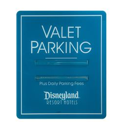 Disneyland Resort Hotel Valet Parking Sign.