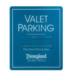 Disneyland Resort Hotel Valet Parking Sign.