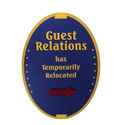 Guest Relations Temporary Relocation Sign.