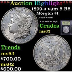 ***Auction Highlight*** 1899-s vam 5 R5 Morgan Dollar $1 Graded Select Unc By USCG (fc)