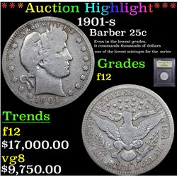 ***Auction Highlight*** 1901-s Barber Quarter 25c Graded f, fine By USCG (fc)