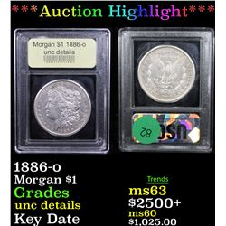 ***Auction Highlight*** 1886-o Morgan Dollar $1 Graded Unc Details By USCG (fc)