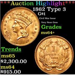 ***Auction Highlight*** 1862 Type 3 Gold Dollar $1 Grades Choice+ Unc (fc)