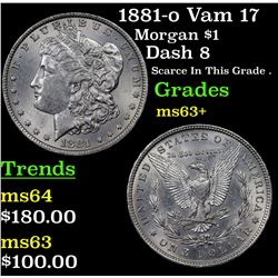 1881-o Vam 17 Morgan Dollar $1 Grades Select+ Unc