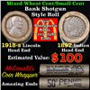 Mixed small cents 1c orig shotgun roll, 1918-s Wheat Cent, 1897 Indian Cent other end,McDnalds Wrapp