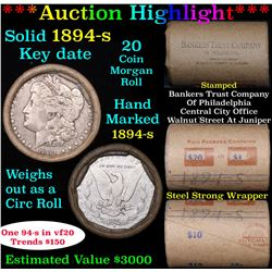 ***Auction Highlight*** Full solid Key date 1894-s Morgan silver dollar roll, 20 coins (fc)