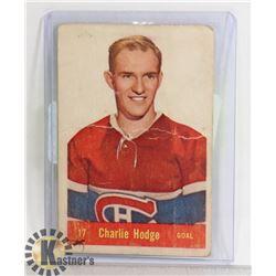 CHARLIE HODGE 1957-58 PARKHURST CARD CANADIENS