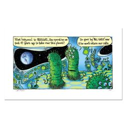 """Bizarro! """"Bill Gates Aliens"""" Numbered Limited Edition Hand Signed by creator Dan Piraro; Letter of A"""