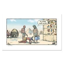 """Bizarro! """"Egypt Dog"""" Numbered Limited Edition Hand Signed by creator Dan Piraro; Letter of Authentic"""