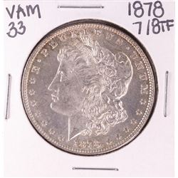 1878 7/8TF VAM 33 $1 Morgan Silver Dollar Coin