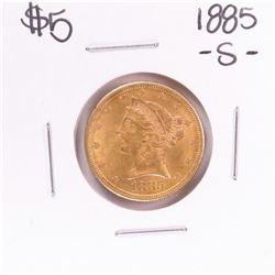 1885-S $5 Liberty Head Half Eagle Gold Coin