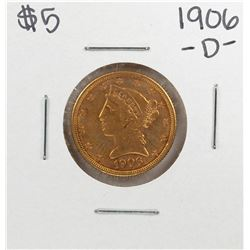 1906-D $5 Liberty Head Eagle Gold Coin