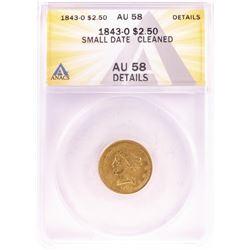 1843 $2 1/2 Liberty Head Quarter Eagle Gold Coin ANACS AU58 Details