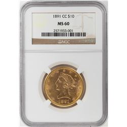 1891-CC $10 Liberty Head Eagle Gold Coin NGC MS60