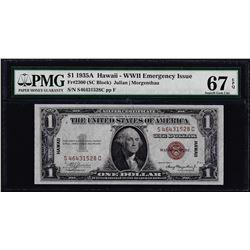 1935A $1 Hawaii Emergency Silver Certificate Note PMG Superb Gem Uncirculated 67EPQ
