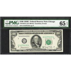 1950E $100 Federal Reserve Note Chicago Fr.2162-G PMG Gem Uncirculated 65EPQ