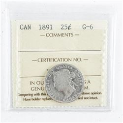 1891 Canada 25 Cents G-6. ICCS.