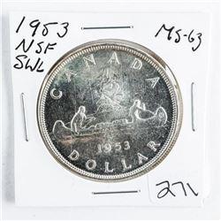 1953 Canada Silver Dollar NSF. SWL.